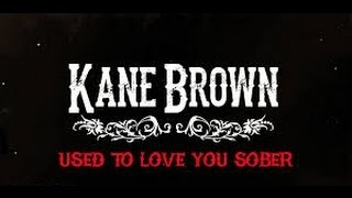 Download Lagu Used To Love You Sober (In the Style of Kane Brown) (Karaoke with Lyrics) Gratis STAFABAND