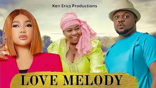 LOVE MELODY SEASON 5 - Ken Erics 2019 Latest Nigerian Nollywood Movie Full HD