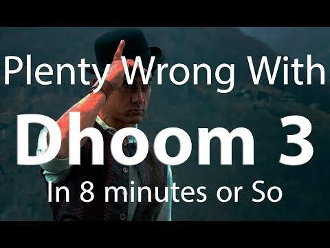 Plenty Wrong With Dhoom 3 In 8 Minutes Or So