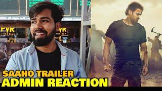 Saahoo Hindi Trailer ADMIN REACTION | Watched The Trailer on 70 MM | Prabhas | Shraddha Kapoor