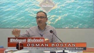 Osman Bostan - Mektubat - Yirmi Dokuzuncu Mektup - Ramazan Risalesi