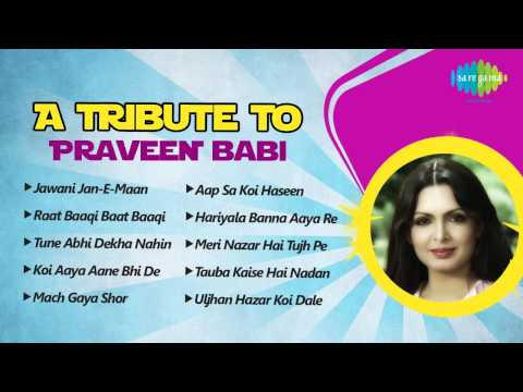 A Tribute to Parveen Babi | Most Popular Hindi Songs