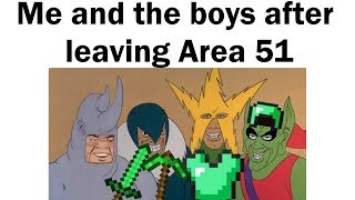 More Area 51 Memes