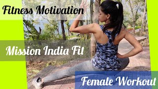 Be Fit -True Motivation For Female Fitness |The Women Empowerment Spirit |Fitness Goal of India
