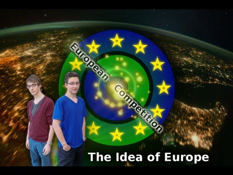 The Idea of Europe - European Competition 2013