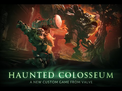 Dota 2 Haunted Colosseum   Кастомка от Valve!  
