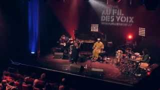 Julia Sarr - Daraludul Yow - Live Au Fil des Voix 2015