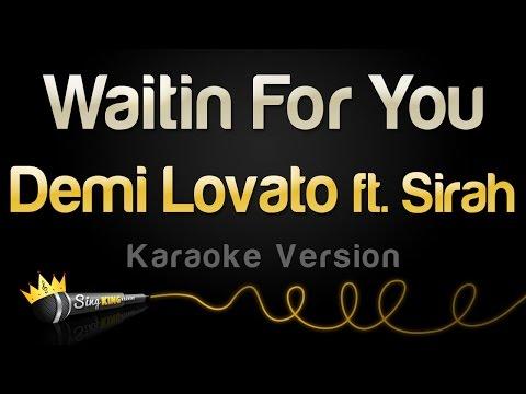 Demi Lovato ft. Sirah - Waitin For You (Karaoke Version)