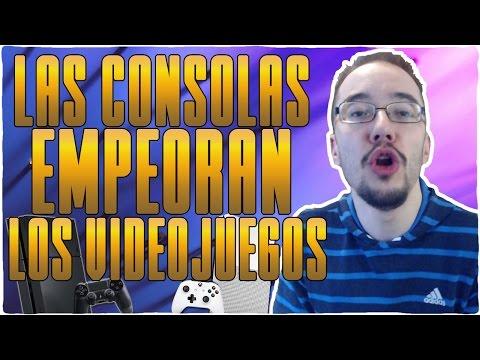 Las CONSOLAS EMPEORAN los VIDEOJUEGOS