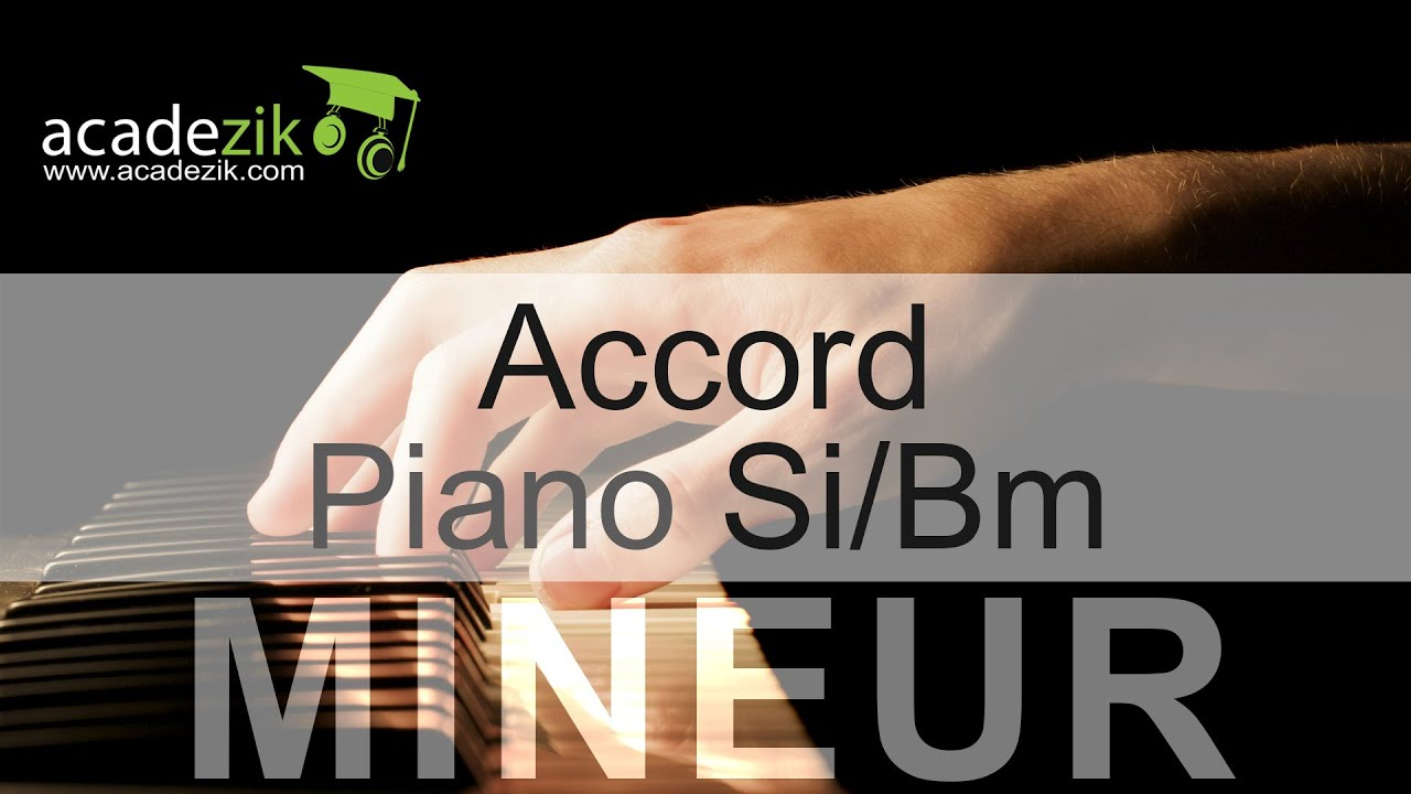 B Minor Chord Piano Accord piano Si