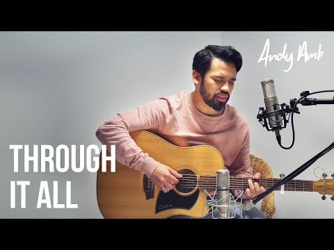 Through it all (Cover) by Andy Ambarita