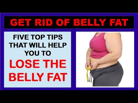 How to Get Rid Of Belly Fat /Lose the Belly Fat / Reduce Belly Fat Fast
