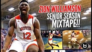 Zion Williamson OFFICIAL Senior Year Mixtape!!! CERTIFIED High School LEGEND!!!