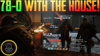78-0 House Last Stand gameplay 2 matches (The Divison 1.8)