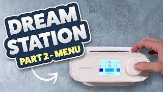 Philips Respironics Dreamstation Review / Tutorial Part 2 of 3