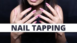 ASMR NAIL TAPPING TO RELAX | TAPPING PARA TE RELAXAR (NO TALKING)