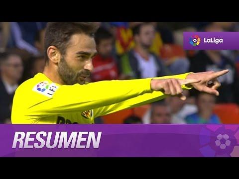 Resumen de Valencia CF (0-2) Villarreal CF