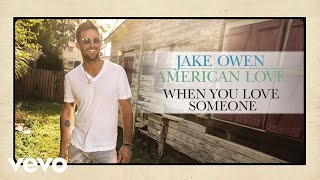 Jake Owen When You Love Someone
