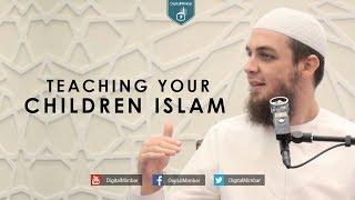 Teaching your Children Islam – Tim Humble