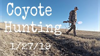 Coyote Hunting 2019 So CLOSE January 27th