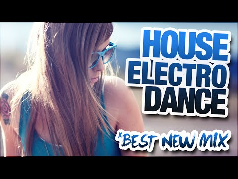 NEW HOUSE ELECTRO DANCE MIX #16 - 2013