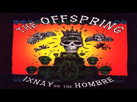 Offspring - Ixnay On The Hombre (album)