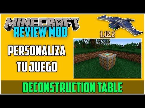 REVIEW !! DECONSTRUCTION TABLE - MOD Para MINECRAFT 1.12.2 - Personaliza Tu Juego [#26]