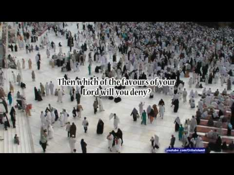 (HD) Surah Rahman - Beautiful and Heart trembling Quran recitation...