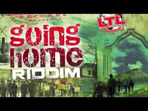 LARGER THAN LIFE RECORDS GOING HOME RIDDIM MEGA MIX!!!