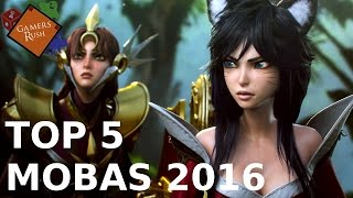 Top 5 - Mobas 2016