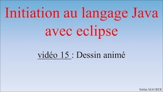 Java avec eclipse - video15 - Dessin animé