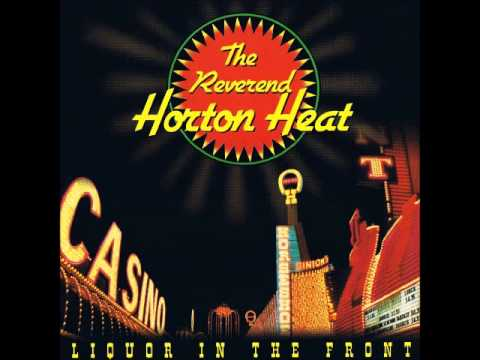 Reverend Horton Heat - In Your Wildest Dreams