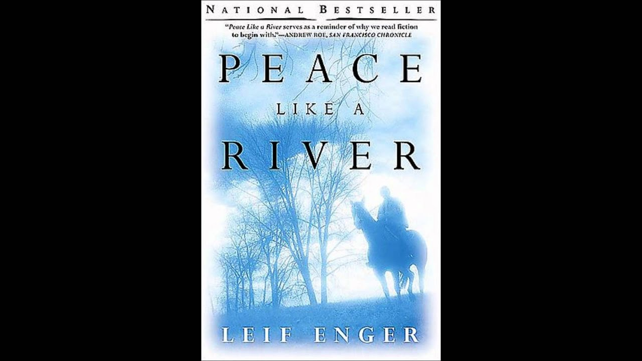 a test of faith in peace like a river by leif enger