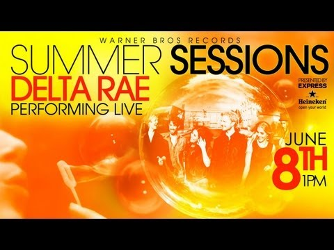 Delta Rae live at WBR's Summer Sessions Concert Series - Live Stream on Friday, June 8th at 1 pm PST