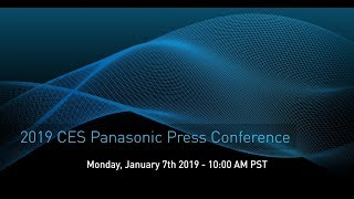 Panasonic CES 2019 Press Conference