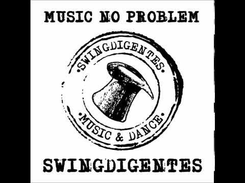 SWINGDIGENTES/MUSIC NO PROBLEM LP/10. SNAIL II