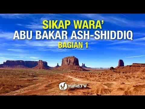 Sikap Wara' Abu Bakar ash-Shiqqiq (Bagian 01)