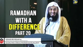 Ramadhan with a Difference - Day 20 - Thabit Ibn Qais & Suhaib Ibn Sinaan (RA) - Mufti Menk