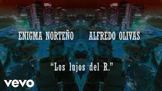 Enigma Norteño Alfredo Olivas Los Lujos Del R Audio