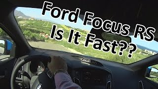Ford Focus RS - Is It Quick Enough? - Vlog #2