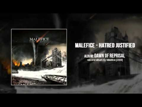 Malefice - Hatred Justified