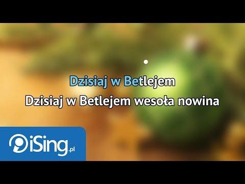 Kolęda - Dzisiaj W Betlejem (karaoke ISing)