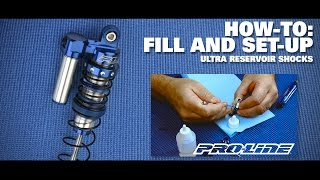 Pro-Line HOW-TO: Fill & Set-up Ultra Reservoir Shocks