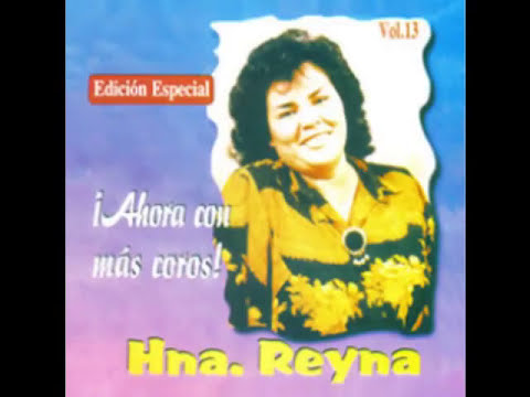 hermana reyna - mix de alabanzas