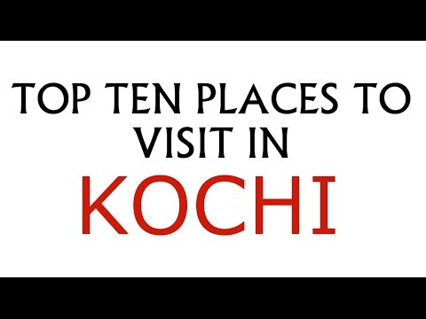 TOP TEN PLACES TO VISIT IN KOCHI / COCHIN