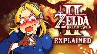 Zelda: Breath of the Wild 2 EXPLAINED