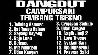 Full Album Campursari Dangdut Koplo Tembang Tresno Terbaik
