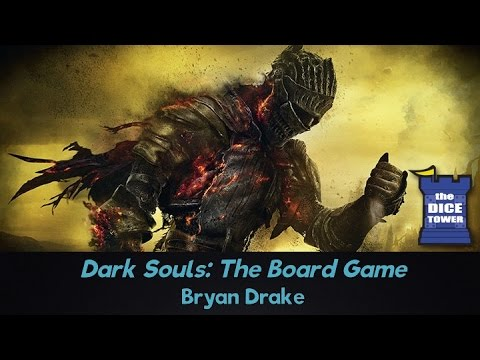 Dark Souls: The Board Game Review - with Bryan Drake