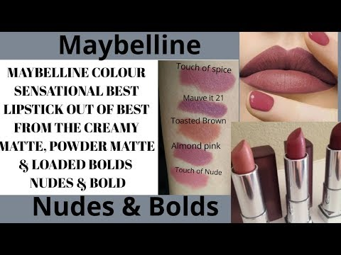 Maybelline Color Sensational my top 5 Nudes from Creamy matte| Powder Matte & Loaded Bolds lipsticks