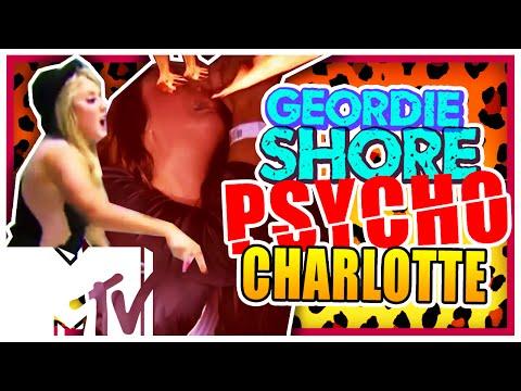 Charlotte Goes Psycho - Geordie Shore